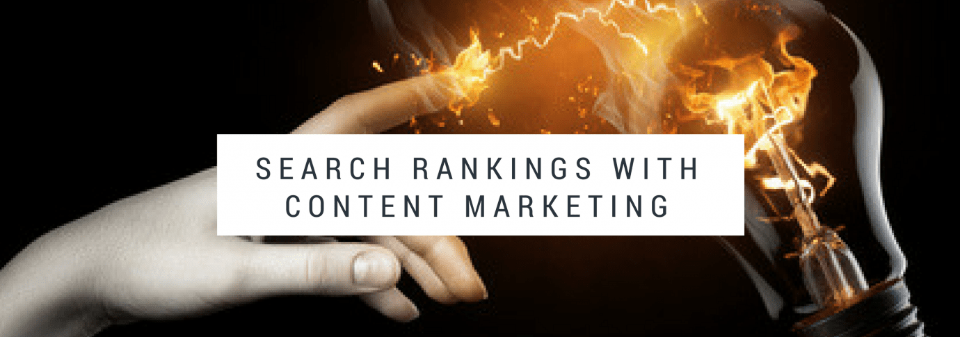 How to Improve Your Search Rankings with Content Marketing